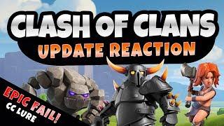 CLASH UPDATE REACTION - EPIC CC FAIL - TH10 DESTRUCTION