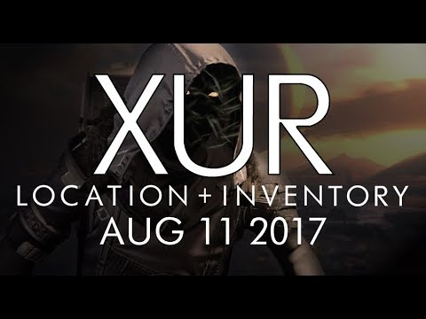 Destiny - Xur Location & Inventory for 8-11-17 / August 11, 2017 - Age of Triumph!