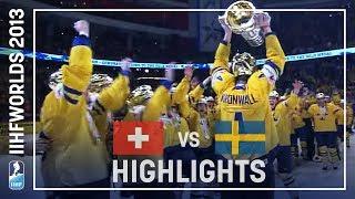 Switzerland - Sweden   Final   Highlights   #IIHFWorlds 2013