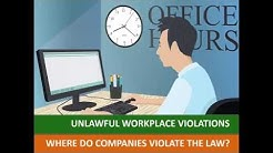 Unlawful Workplace Violations: How Employers Violate The Laws
