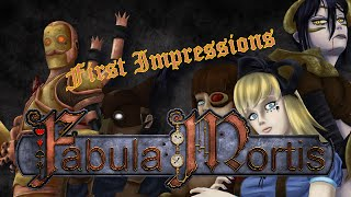 First Impressions: Fabula Mortis