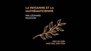 La paysanne et la mathématicienne, un podcast de Léonard Pauchon