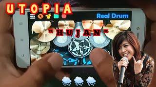 UTOPIA HUJAN~Real Drum Cover