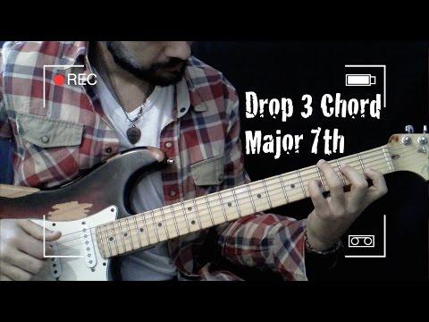 Jazz Guitar Chord Drop 3 Chord Major 7th Guitar Lesson 10