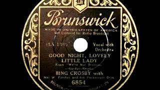 1934 HITS ARCHIVE: Goodnight, Lovely Little Lady - Bing Crosby