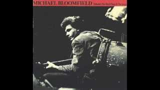 07Your Friends Michael Bloomfield Between a Hard Place & the Ground 1979
