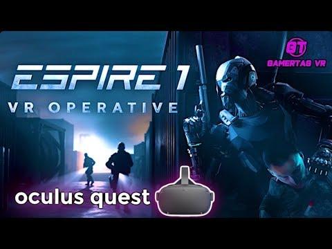 Espire 1: VR Operative Gameplay On Oculus Quest