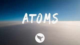 RL Grime - Atoms (Lyrics) Said the Sky Remix, ft. Jeremy Zucker