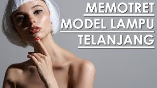 MOTRET MODEL DENGAN LAMPU TELANJANG??? | Behind The Scene ELLE Photoshoot
