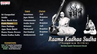 Raama Kadhaa Sudha Thyagaraja Krithis Bombay Saavitri Ramanand Vocal