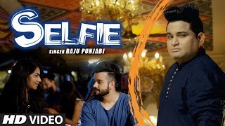 Selfie Official Video Raju Punjabi  New Haryanvi Song 2019  Latest Haryanvi Song 2019