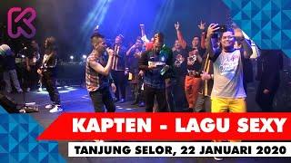 Download Lagu HEBOHH!!! Kapten - Lagu Sexy (Live in Tanjung Selor 22 Januari 2020) mp3