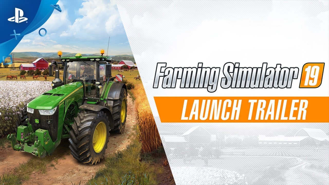 Farming Simulator 19 - Launch Trailer | PS4