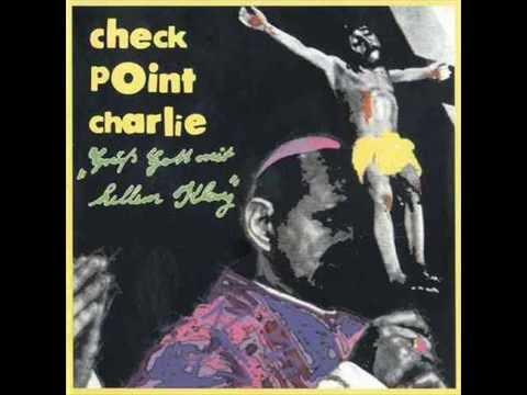 Checkpoint Charlie - Grub Gott Mit Hellem Klang (1972) [1997] [Full Album]