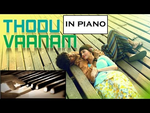 Thodu Vaanam official song in piano (movie: Anegan)