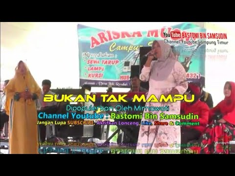Lagu BUKAN TAK MAMPU bukan tak Dangdut versi Orgen Tunggal Lampung Timur Dangdut Koplo Campursari