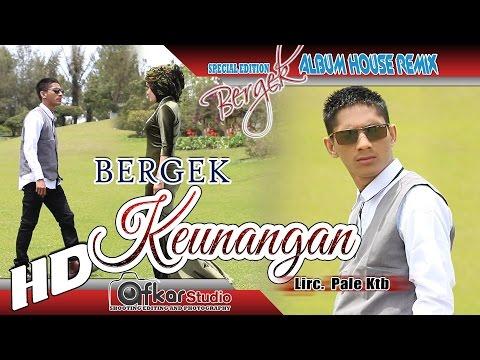 BERGEK - KEUNANGAN ( House Remix Special Edition Boh Hate 3 ) HD Quality 2017