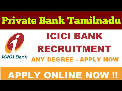 ICICI BANK RECRUITMENT 2019 DIRECT WALK IN INTERVIEW