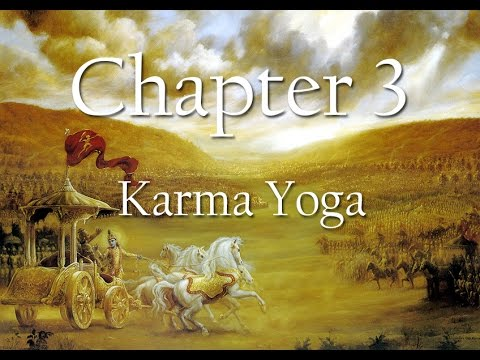 Bhagavad Gita Chapter 3 Karma Yoga Science Of Identity