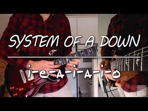 Sytem Of A Down  IEAIAIO guitar