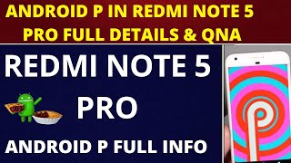 Redmi note 5 pro update to  Android P 9.0  Android p better than miui 9.6.2.0 QNA Hindi
