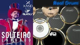 Baixar Real Drum 🎶Solteiro largado - Xandy Avião🎶 Nilkson Drummer