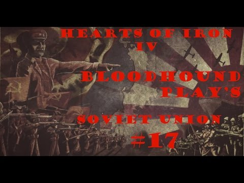 Let's Play Hearts of Iron 4 Soviet Union Episode 17 - Central Thrust