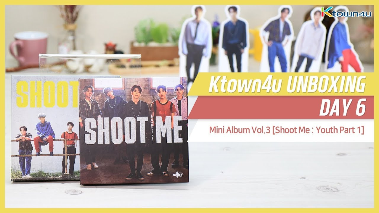 Ktown4u Unboxing] DAY6 - 3rd Mini [SHOOT ME: Youth Part 1