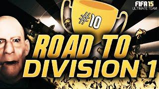 FIFA 15 | ROAD TO DIVISION 1 #10 - F**K THE POSTMAN