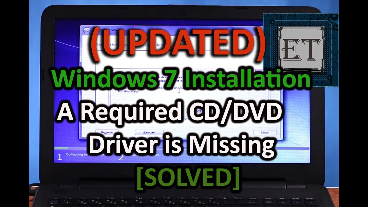 [Updated] USB Windows 7 Installation | A Required CD-DVD Drive Device  Driver is Missing