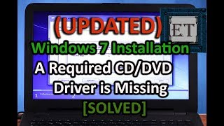[Updated] USB Windows 7 Installation | A Required CD-DVD Drive Device Driver is Missing – 2018