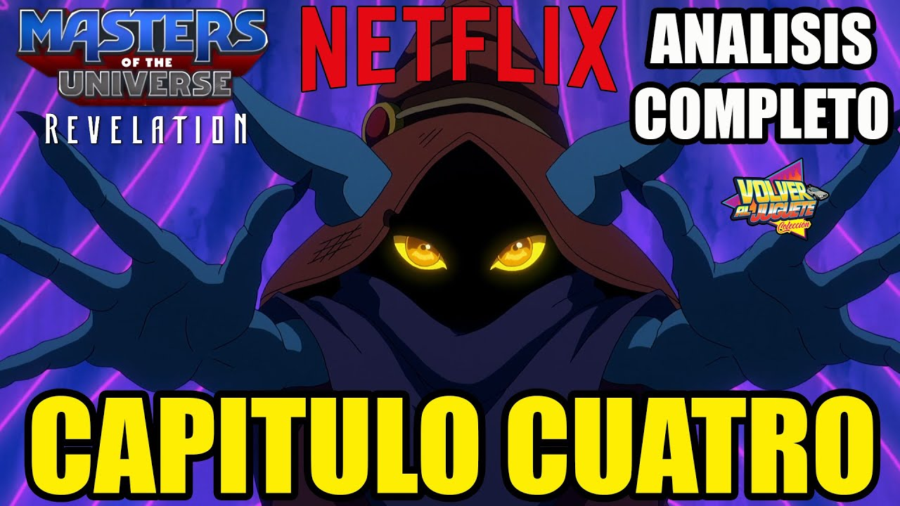 MASTERS OF THE UNIVERSE REVELATION, ANALISIS COMPLETO DEL CAPITULO 4 😲🤯