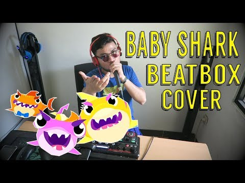 PECAHHH !!- PINKFONG BABY SHARK BEATBOX COVER | LOOPSTATION