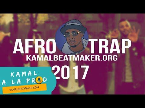 Instru Afro Trap | Instrumental Afrobeat 2017 | By Kamal Beatmaker (Kamal A La Prod)
