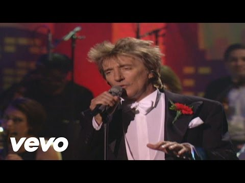 Video - Rod Stewart - The Way You Look Tonight (from It Had To Be You)