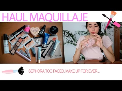 c046b45a7 HAUL MAQUILLAJE - SEPHORA, TOO FACED, MAKE UP FOR EVER... | @stherolive
