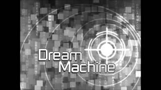 Dream Machine - Darwin