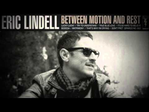 Eric Lindell - Try to Understand