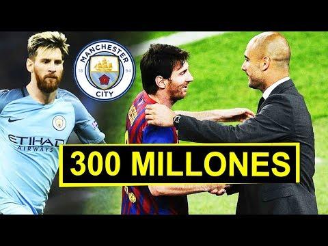 300 Millones del City por MESSI   Inminente fichaje del Barcelona