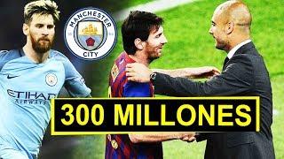 300 Millones del City por MESSI | Inminente fichaje del Barcelona