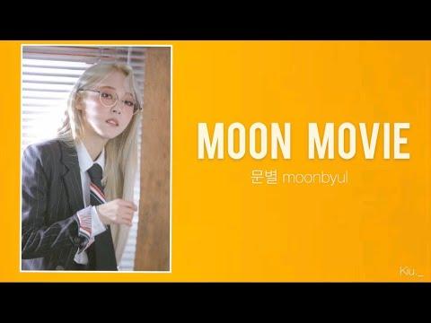 [中字歌詞] 문별 玟星 Moonbyul— Moon Movie