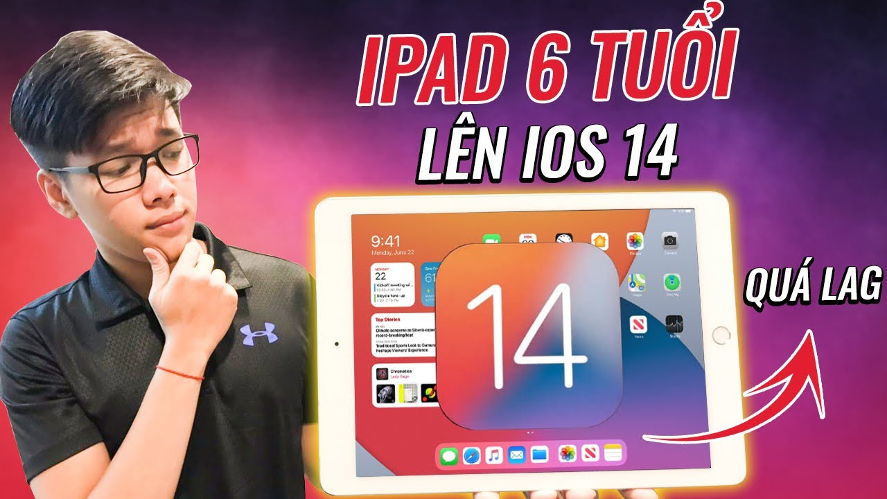 iPadOS 14 Trên iPad 6 Năm Tuổi - Tính Năng Thì Mới, Máy Thì Lag