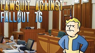 LAWSUIT AGAINST FALLOUT 76 | Fallout 76 News Update