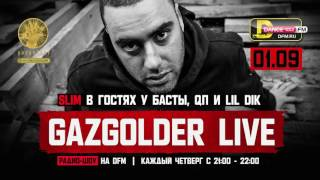#GazgolderLive [DFM] – 01.09 – Slim