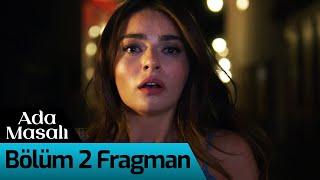 Ada Masalı 2. Bölüm Fragman