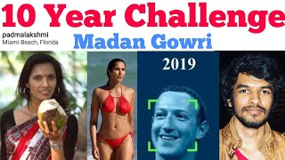 10 Year Challenge Explained | Tamil | Madan Gowri | MG