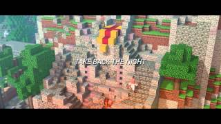 """Take Back the Night"" - A Minecraft Original Music Video - 1 Hour Version"