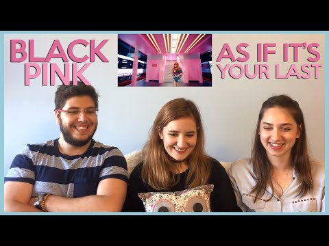 Thumbnail: BLACKPINK - AS IF IT'S YOUR LAST MV REACTION