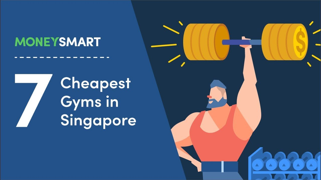 Cheap Gyms in Singapore 2019 - 7 Affordable Gyms < $100/Month