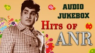 Super Hit Songs of ANR | Top 10 Songs Jukebox | Old Telugu Songs Melodies Collection